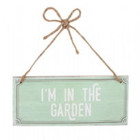 I'm In The Garden ~ Mint Green Wooden Hanging Sign